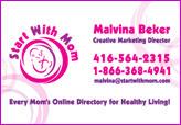 Malvina Beker, Start With Mom
